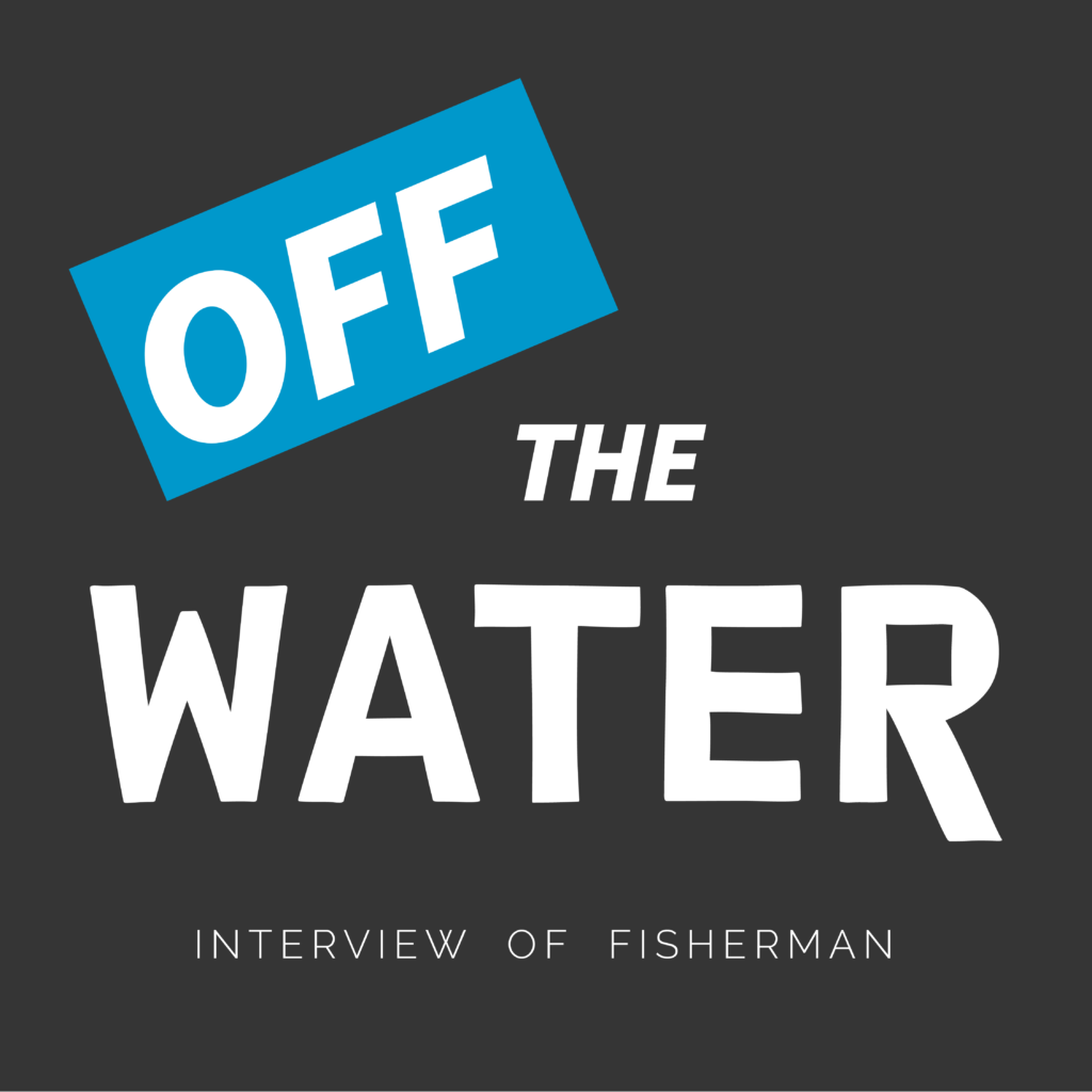 Logo off the water interview of fisherman